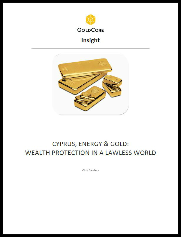 CYPRUS, ENERGY & GOLD: WEALTH PROTECTION IN A LAWLESS WORLD