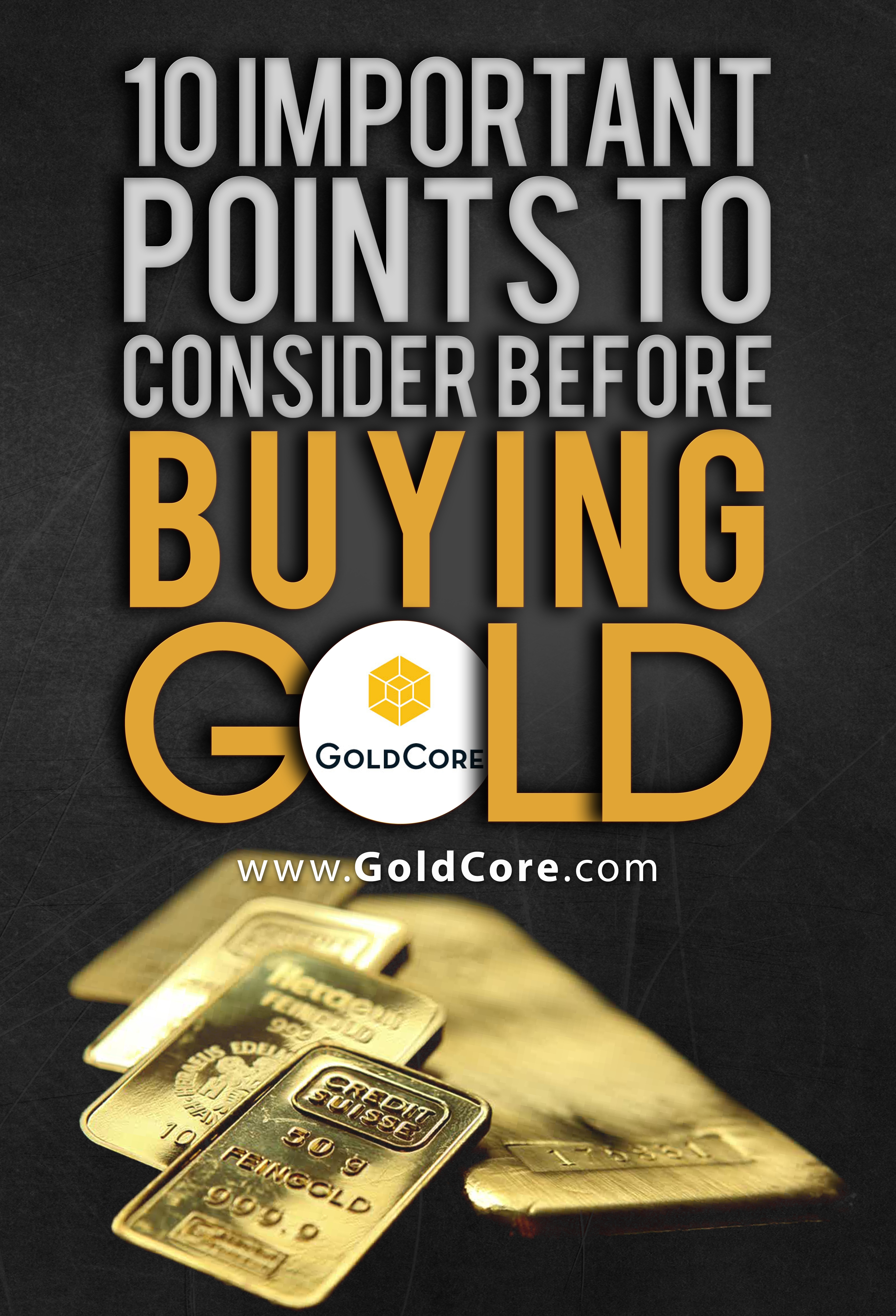 10 Important Things To Consider Before You Buy Gold