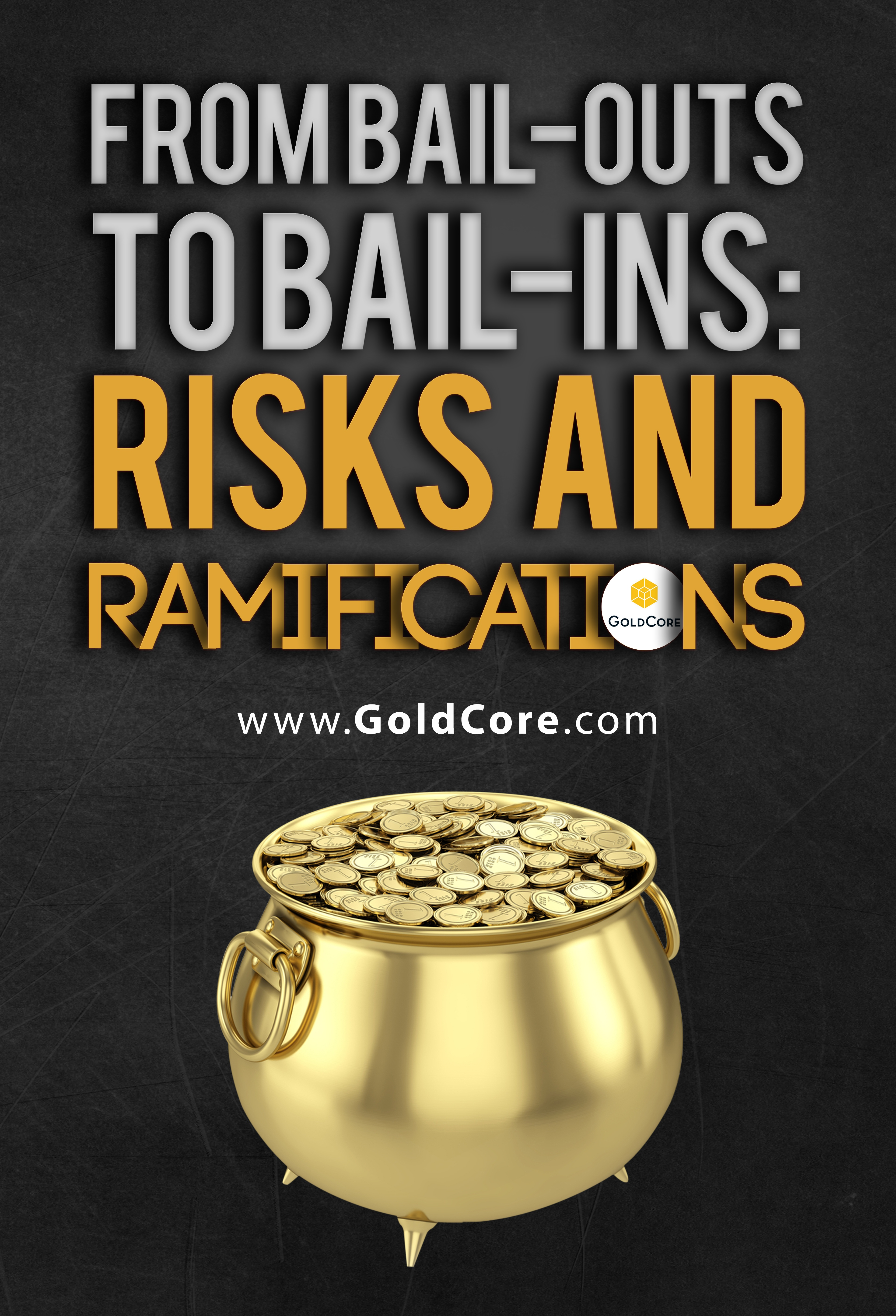 From_Bail_Outs_to_Bail_Ins_Risks_and_Ramifications_-_Copy.jpg