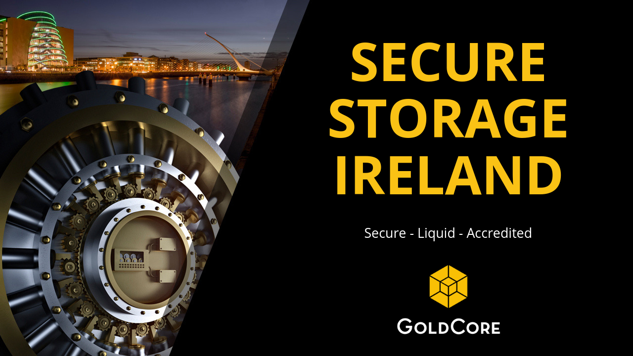 SECURE  Investors Set To Store Gold In Dublin Due To Brexit Risks SECURE
