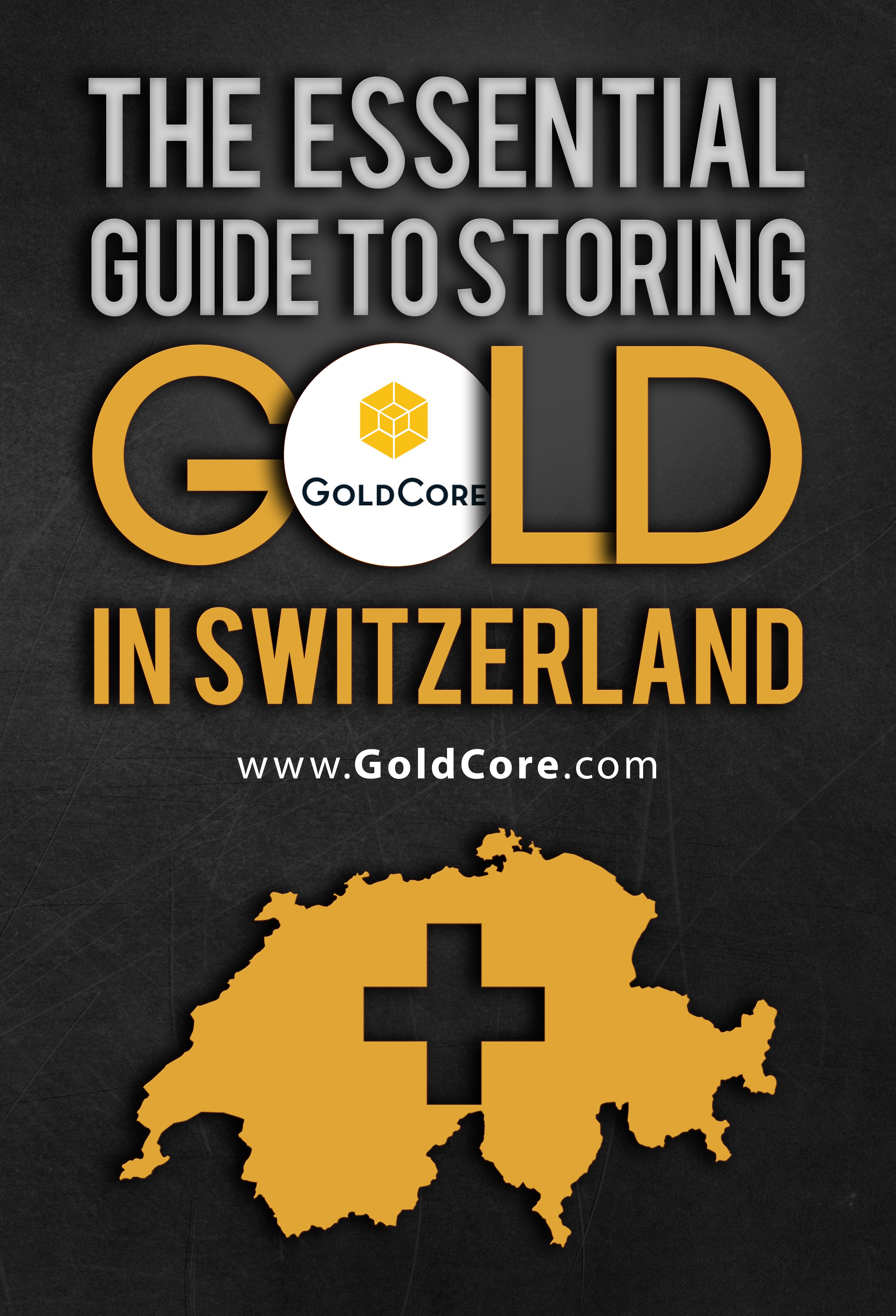 The_Essential_Guide_to_Storing_Gold_in_Switzerland_-_Copy.jpg